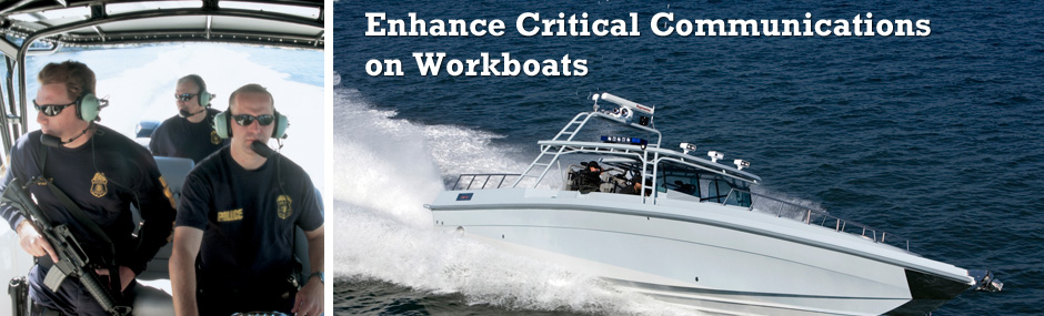 Enhance Critical Communication on Workboats