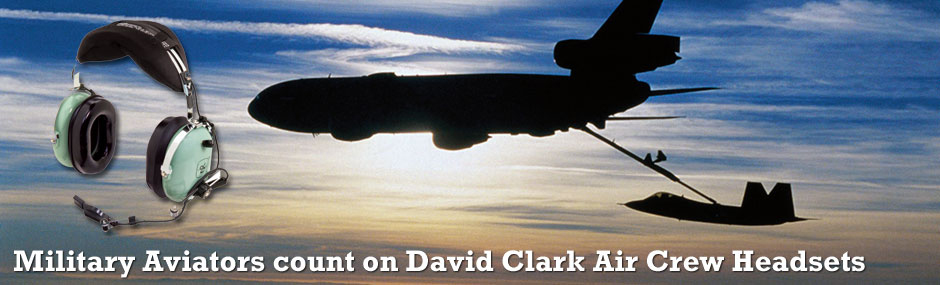 Military Aviators count on David Clark Air Crew Headsets