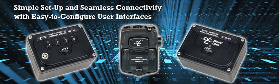 Simple Setup and Seamless Connectivity With Easy to Configure Interfaces
